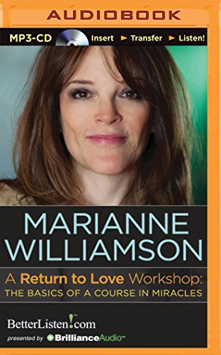 A Return to Love Workshop: The Basics of A Course in Miracles -  Marianne Williamson, MP3 CD