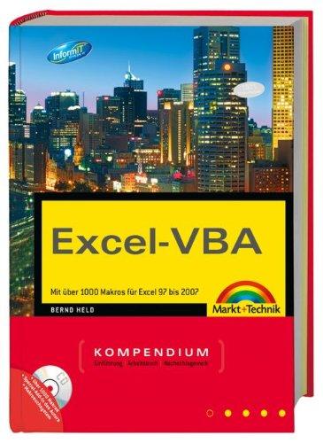 Excel-VBA: Mit über 1000 Makros für Excel 97 bis 2007 (Kompendium/Handbuch) Gebundenes Buch – 1. Juni 2007 Bernd Held Markt+Technik Verlag 3827241170 Programmiersprachen