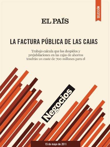 La factura pública de las cajas (Spanish Edition) by [EL PAÍS]
