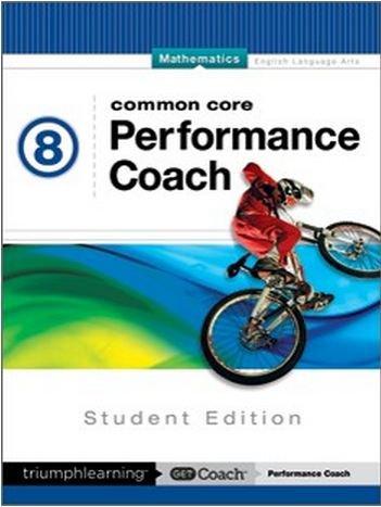 Common Core Performance Coach Mathematics Grade 8, Student Edition 2015