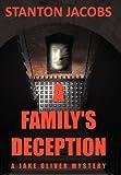 A Family's Deception, Stanton Jacobs, 1468537334