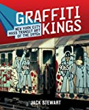 Graffiti Kings, Jack Stewart, 0810975262