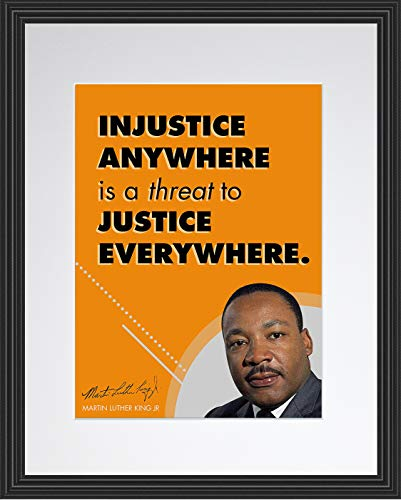WeSellPhotos Martin Luther King Jr Quote Injustice Anywhere   Motivational Poster, Print, Picture or Framed Wall Art Decor - Inspirational Quotes Collection - Holidays (11x14 Framed)