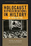 Holocaust Representations in History: An