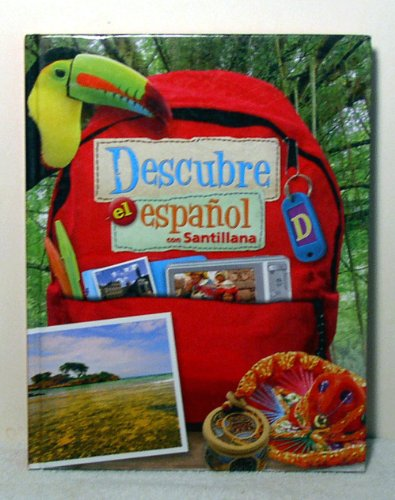 Descubre el Espanol con Santillana Student Textbook D