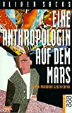 Eine Anthropologin auf dem Mars: Sieben paradoxe Geschichten