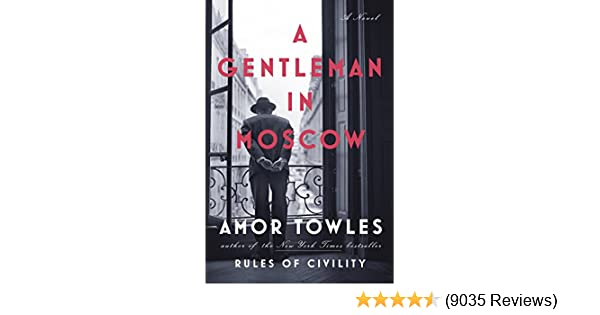 A gentleman in moscow a novel kindle edition by amor towles a gentleman in moscow a novel kindle edition by amor towles literature fiction kindle ebooks amazon fandeluxe Gallery