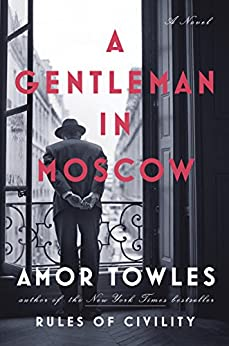 Gentleman Moscow Novel Amor Towles ebook product image