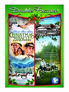 Christmas Miracle At Sage Creek / Country Remedy (Double Feature)