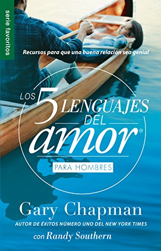 Los 5 lenguajes del amor para hombres (Spanish Edition)