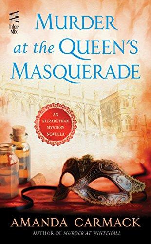 Murder at the Queen's Masquerade: An Elizabethan Novella