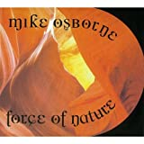 Force of Nature by Osborne, Mike (2008-09-02)