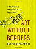 Art Without Borders, Ben-Ami Scharfstein, 0226736091