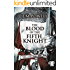 The Blood of the Fifth Knight (The Fifth Knight Series Book 2)