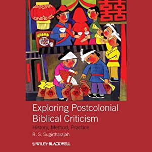 Exploring Postcolonial Biblical Criticism Audiobook