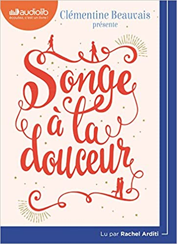 Songe A La Douceur Livre Audio 1cd Mp3 9782367624280