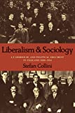 img - for Liberalism and Sociology: L. T. Hobhouse and Political Argument in England 1880-1914 (Cambridge Paperback Library) book / textbook / text book