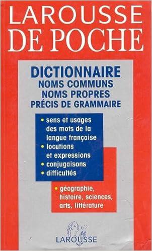 Livre gratuits Larousse de poche : Dictionnaire des noms communs, des noms propres, précis de grammair pdf