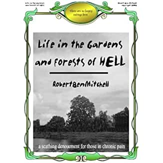 Life in the Gardens and Forests of Hell