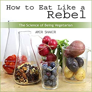 How to Eat Like a Rebel Audiobook