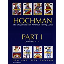 Hochman Encyclopedia of American Playing Cards: Part 1 of 4 Parts