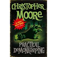 Practical Demonkeeping: Book 1: Pine Cove Series (English Edition)