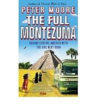 The full Montezuma par Peter Moore (III)