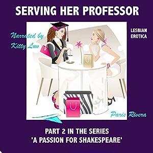 Serving Her Professor (Lesbian Erotica) Audiobook