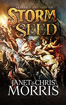 Storm Seed (Sacred Band Series Book 7) by [Morris, Janet, Morris, Chris]