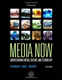 img - for Media Now: Understanding Media, Culture, and Technology book / textbook / text book