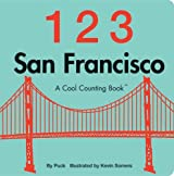 123 San Francisco (Cool Counting Books)