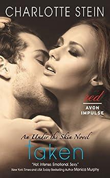 Taken: An Under the Skin Novel by [Stein, Charlotte]