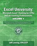 img - for Excel University: Microsoft Excel Training for CPAs and Accounting Professionals: Volume 1: Featuring Excel 2016 for Windows book / textbook / text book