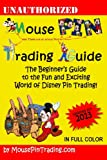 Mouse Pin Trading Guide: 2013 Color Edition, Mark Shilensky and Ron Edgar, 1492323527