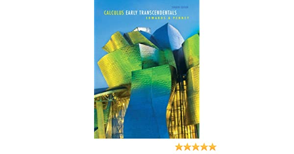 By c henry edwards calculus early transcendentals 7th seventh by c henry edwards calculus early transcendentals 7th seventh edition david e penney david e penney c henry edwards 8580000250039 amazon fandeluxe Choice Image