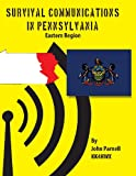 Survival Communications in Pennsylvania, John Parnell, 1625120729