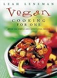 Vegan Cooking for One, Leah Leneman, 0722539231