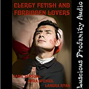 Clergy Fetish and Forbidden Lovers Audiobook
