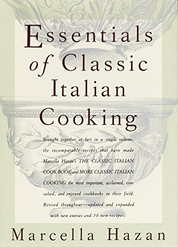 (Essentials of Classic Italian Cooking)