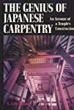 The Genius of Japanese Carpentry, S. Azby Brown, 0870118978
