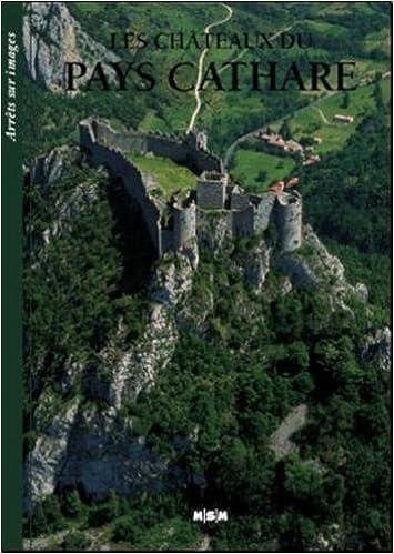 Livres Les châteaux du Pays Cathare (Arrêts-sur-Images) pdf, epub