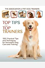 Top Tips From Top Trainers Kindle Edition