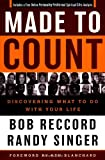 Made to Count, Bob Reccord and Randy Singer, 0849918197