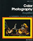 Color Photography Simplified, Jerry Yulsman, 0817401768