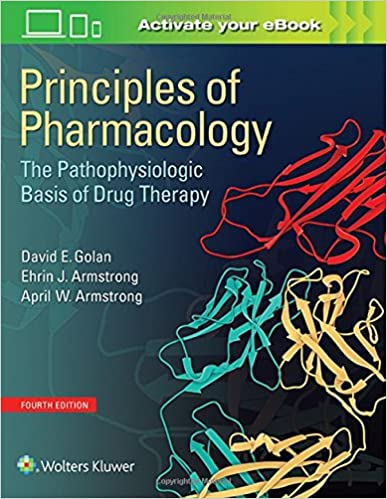 Principles of Pharmacology: The Pathophysiologic Basis of
