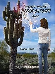 Desert Magick: Dream Catcher