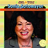 Sonia Sotomayor, Zella Williams, 144881474X