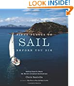 #5: Fifty Places to Sail Before You Die: Sailing Experts Share the World's Greatest Destinations