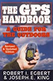 gps programming - The GPS Handbook: A Guide for the Outdoors