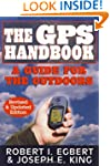 The GPS Handbook: A Guide for the Out...